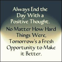 Always end the day with positive thoughts!